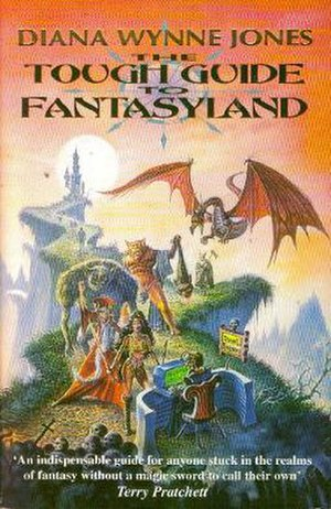 The Tough Guide to Fantasyland - First edition