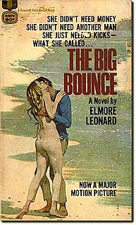 <i>The Big Bounce</i> (novel) 1969 novel by Elmore Leonard