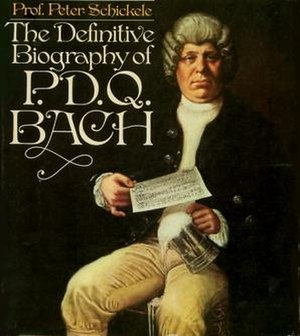 P. D. Q. Bach - Peter Schickele as P. D. Q. Bach, from the cover of The Definitive Biography of P. D. Q. Bach