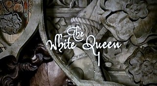 <i>The White Queen</i> (miniseries) British historical drama television series