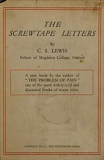 <i>The Screwtape Letters</i> satirical, epistolary Christian apologetic novel by C. S. Lewis