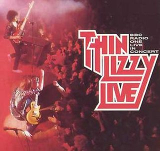 <i>BBC Radio One Live in Concert</i> (Thin Lizzy album) 1992 live album by Thin Lizzy