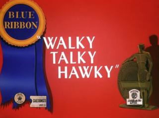<i>Walky Talky Hawky</i>