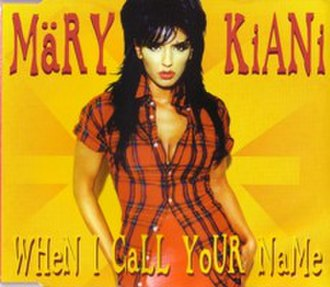 When I Call Your Name (Mary Kiani song) - Image: Wicyn Kiani