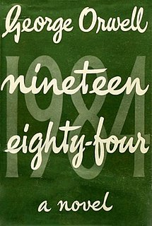 <i>Nineteen Eighty-Four</i> 1949 dystopian novel by George Orwell