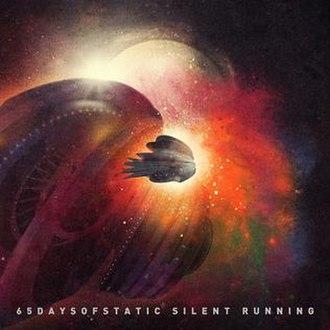 Silent Running (album) - Image: 65daysofstatic Silent Running