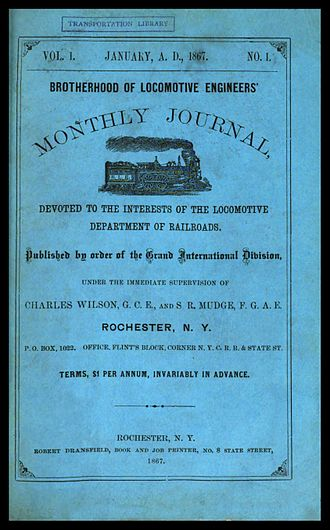 Brotherhood of Locomotive Engineers and Trainmen - Cover of the 1867 debut issue of the Monthly Journal, official organ of the B of LE.