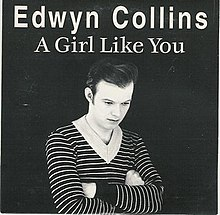 A Girl Like You (Edwyn Collins single - cover art).jpg