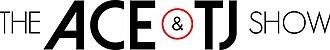 The Ace & TJ Show - Official Logo