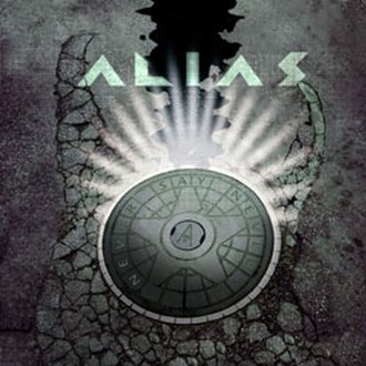 Never Say Never (Alias album) - Image: Alias Never Say Never Cover