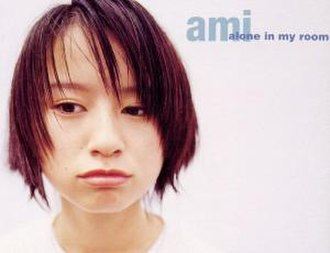 Alone in My Room (Ami Suzuki song) - Image: Alone in my room