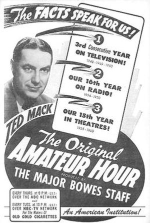 Major Bowes Amateur Hour - Advertisement for The Original Amateur Hour, with Ted Mack
