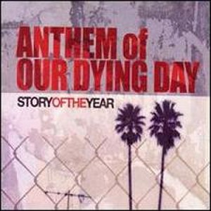 Anthem of Our Dying Day - Image: Anthem of Our Dying Day