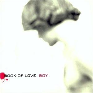 Boy (Book of Love song) - Image: BOL Boy 2000