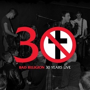 30 Years Live - Image: Bad religion live 204