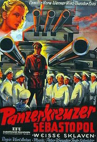 "White Slaves (film) - Poster for the film under the title Panzerkreuzer Sebastopol: ""Weisse Sklaven"""
