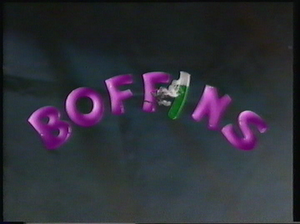 Boffins (TV series) - Title card for the series, seen at the beginning of every episode.