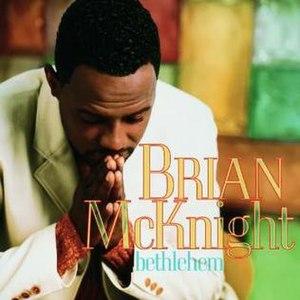Bethlehem (Brian McKnight album) - Image: Brianmcknight bethlehem