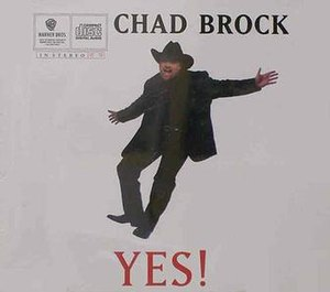 Yes! (Chad Brock song) - Image: Chadbrock yes single