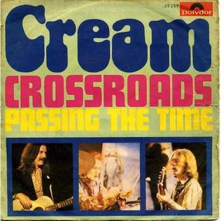 Crossroads Passing the Time Cream 1968