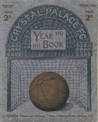 Crystal Palace F.C. - The Crystal Palace F.C. Year Book for 1912–13