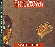 Einsturzende neubauten-malediction.jpeg