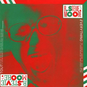 Everything (R. Stevie Moore album) - Image: Everythingrsm
