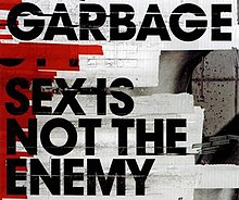 the sex garbage enemy not is