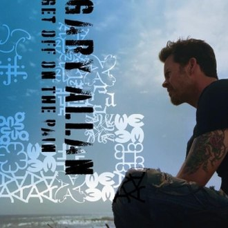Get Off on the Pain - Image: Gary Allan Get Off on the Pain