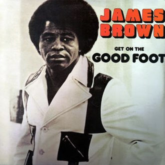 Get on the Good Foot (album) - Image: Get on the Good Foot (James Brown album cover art)