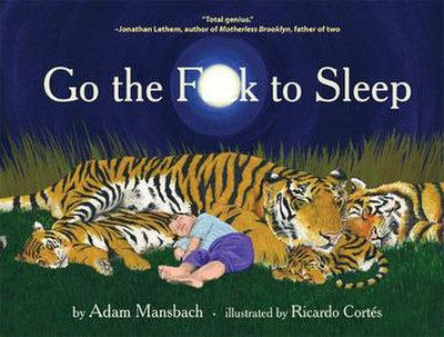 Picture of a book: Go The Fuck To Sleep