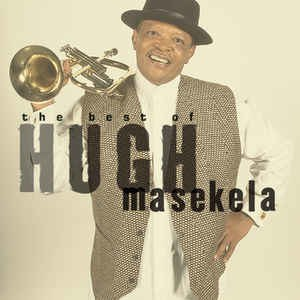 Grazing in the Grass: The Best of Hugh Masekela - Image: Grazing in the Grass The Best of HM