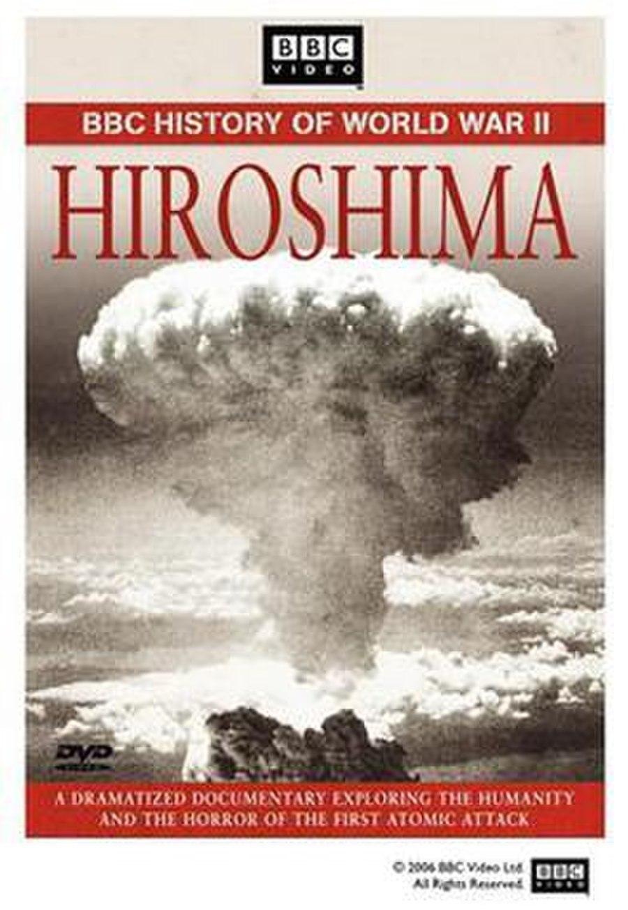 Hiroshima: BBCsuccccc ding dong orld War II