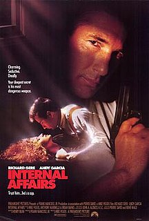<i>Internal Affairs</i> (film) 1990 American crime thriller film directed by Mike Figgis