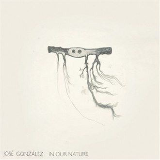 In Our Nature - Image: Jose Gonzalez In Nature