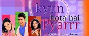 "Kyun Hota Hai Pyarrr - A promotional logo image of ""Kyun Hota Hai Pyarrr""."