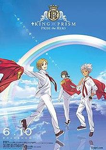 King Of Prism Pride The Hero Wikipedia