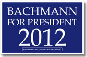 Michele Bachmann presidential campaign, 2012 - Earlier Bachmann for President sign