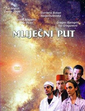 Milky Way (2000 film) - Image: Mlijecni put