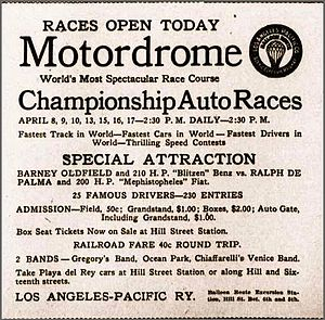 Los Angeles Motordrome - A head-to-head grudge match between Barney Oldfield and Ralph DePalma was an opening day attraction.