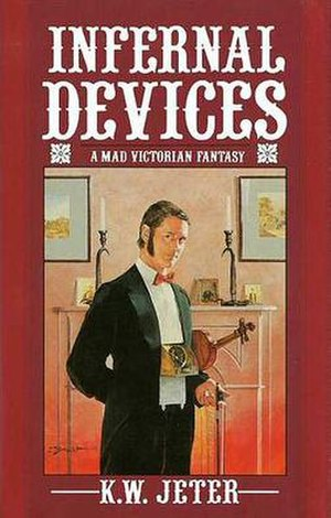 Infernal Devices (K. W. Jeter novel) - First edition cover