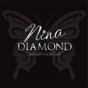 Diamond: Greatest Hits 2002-2010 - Image: Nina Diamond