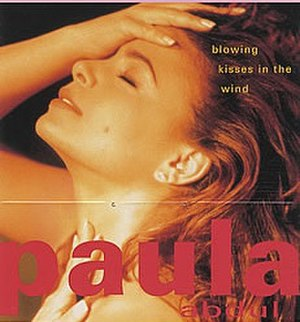 Blowing Kisses in the Wind - Image: Paula.Abdul Blowing.Kisses