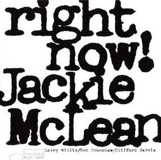 Right Now! (Jackie McLean album) - Image: Right Now! (Jackie Mc Lean album)