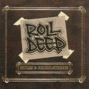 Rules and Regulations (Roll Deep album) - Image: Roll Deep Rules and Regulations