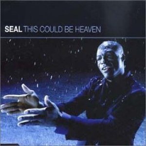 This Could Be Heaven - Image: Seal This Could Be Heaven