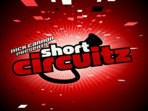 Nick Cannon Presents: Short Circuitz - The Short Circuitz title card.