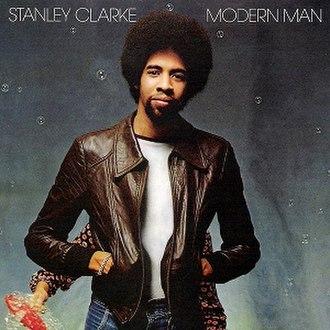 Modern Man (album) - Image: Stanley Clarke Modern Man