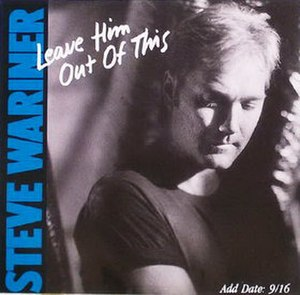 Leave Him Out of This - Image: Steve Wariner Leave Him Out of This single