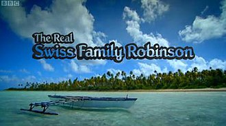 The Real Swiss Family Robinson - Image: TRSF Rtitle